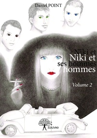 Daniel Point - Niki et ses hommes Tome 2 : .
