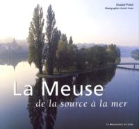 La Meuse de la source à la mer - Daniel Polet  
