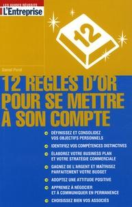 Deedr.fr 12 Règles d'or pour se mettre à son compte Image