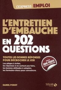 Daniel Porot - L'entretien d'embauche en 202 questions.