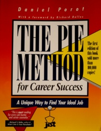 Daniel Porot - The Pie Method for Career Success: A Unique Way to Find Your Ideal Job.
