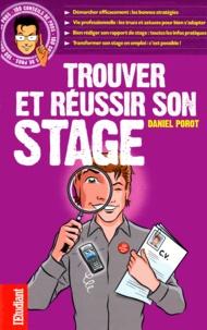 Daniel Porot - Trouver et réussir son stage.