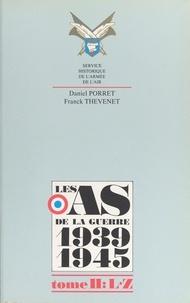 Daniel Porret et Franck Thévenet - Les as de la guerre 1939-1945 (2) : L à W.
