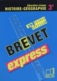 Daniel Poza-lazaro - Brevet express Histoire-Géographie Education civique 3e - 39 fiches de révision.