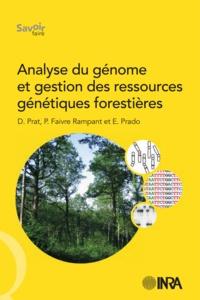 Daniel Prat et Patricia Faivre Rampant - Analyse du génome et gestion des ressources génétiques forestières.