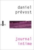 Daniel Prévost - Journal intime Tome 1 - Les années de réflexion, 1939-1995.