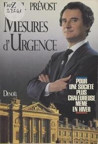Daniel Prévost - Mesures d'urgence - Pour une société plus chaleureuse même en hiver.