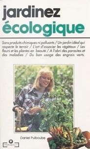 Daniel Puiboube - Jardinez écologique.