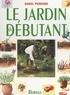 Daniel Puiboube et  Collectif - Le jardin du débutant.