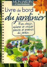 Daniel Puiboube - Livre de bord du jardinier.