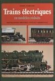 Daniel Puiboube et J.-P. Decarpentier - Trains électriques en modèles réduits.