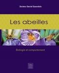 Daniel Quendolo - Les abeilles - Biologie et comportement.