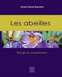 Les abeilles- Biologie et comportement - Daniel Quendolo pdf epub