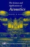 Daniel-R Raichel - The Science and Applications of Acoustics.