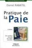 Daniel Rabatel - Pratique de la paie.