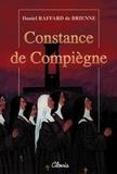 Daniel Raffard de Brienne - Constance de Compiègne.