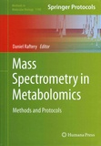 Daniel Raftery - Mass Spectrometry in Metabolomics - Methods and Protocols.