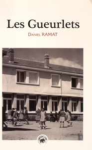Daniel Ramat - Les Gueurlets - N'a-qu'un-oeil.