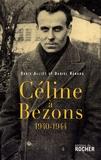 Daniel Renard et David Alliot - Céline à Bezons - 1940-1944.