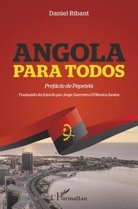 Daniel Ribant - Angola para todos - Traduzido do francês por Jorge Guerreiro d'Oliveira Santos.