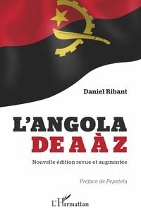 Daniel Ribant - L'Angola de A à Z.