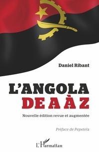 Téléchargements de manuels audio L'Angola de A à Z 9782343185347 (Litterature Francaise) par Daniel Ribant