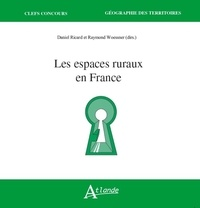 Daniel Ricard et Raymond Woessner - Les espaces ruraux en France.