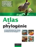 Daniel Richard et Romain Nattier - Atlas de phylogénie - La classification du vivant en fiches et en images.