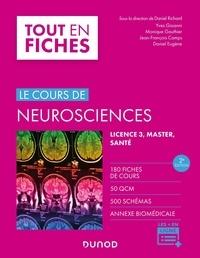 Daniel Richard - Le cours de neurosciences - Licence 3, master, santé.