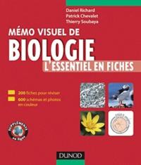 Daniel Richard et Patrick Chevalet - Mémo visuel de biologie - L'essentiel en fiches.