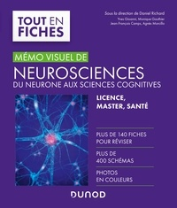 Daniel Richard et Yves Gioanni - Mémo visuel de neurosciences - Du neurone aux sciences cognitives.