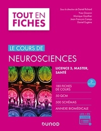 Daniel Richard et Yves Gioanni - Neurosciences - 2e éd. - Le cours.