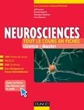 Daniel Richard et Jean-François Camps - Neurosciences - Tout le cours en fiches - 190 fiches de cours, cas cliniques, QCM corrigés et bonus web.