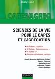 Daniel Richard et Patrick Chevalet - Sciences de la vie pour le Capes et l'Agrégation.