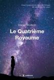 Daniel Rigaud - Le Quatrième royaume - Essai.