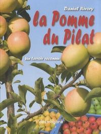 Daniel Rivory - La pomme du Pilat - Un terroir reconnu.
