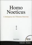Daniel Robin - Homo Noeticus - L'émergence de l'homme nouveau.