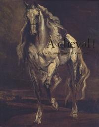 Daniel Roche et Daniel Reytier - A cheval ! - Ecuyers, amazones & cavaliers du XIVe au XXIe siècle.