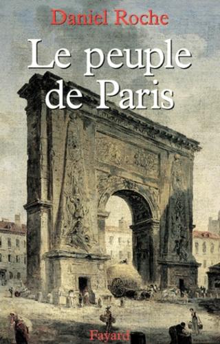 Le Peuple de Paris. Essai sur la culture populaire au XVIIIème siècle