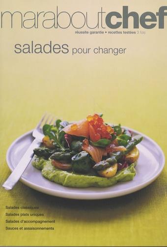 Daniel Roche - Salades pour changer.