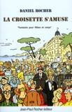 Daniel Rocher - La Croisette s'amuse - (Fantaisie pour flûtes et corps).