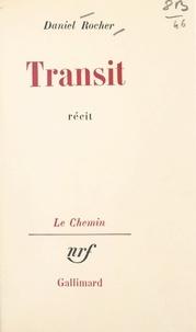Daniel Rocher et Georges Lambrichs - Transit.