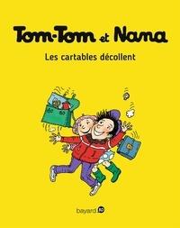 Jacqueline Cohen - Tom-Tom et Nana, Tome 04 - Les cartables décollent.