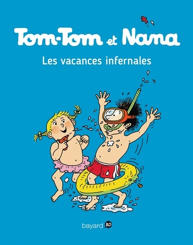 Tom-Tom et Nana, Tome 05. Les vacances infernales