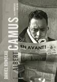 Daniel Rondeau - Camus ou les promesses de la vie.
