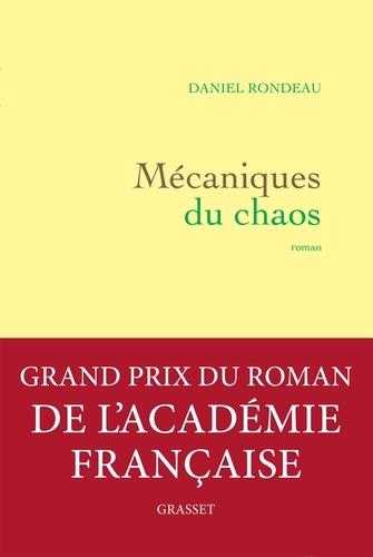 Mécaniques du chaos. roman