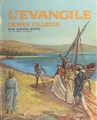 Daniel-Rops et Jacques Pecnard - L'Évangile de mes filleuls.