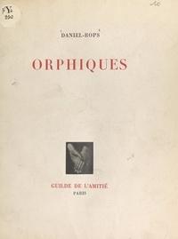 Daniel-Rops - Orphiques.