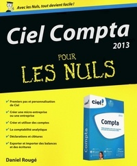 Daniel Rougé - Ciel compta 2013 pour les nuls.