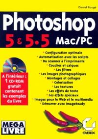 Rhonealpesinfo.fr Photoshop 5 & 5.5 Mac/PC. Edition avec un CD-Rom Image